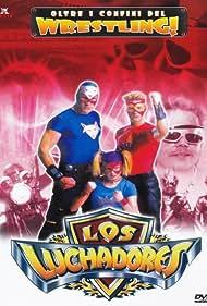 Los Luchadores (2000)