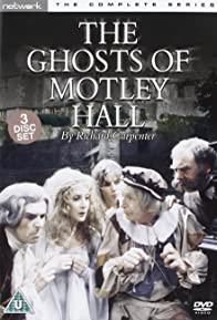 Primary photo for The Ghosts of Motley Hall