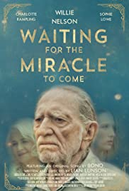 Waiting for the Miracle to Come Poster