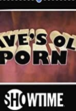 Dave's Old Porn