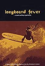 Longboard Fever