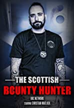 The Scottish Bounty Hunter