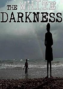 Best movies on netflix right now The White Darkness [480x800]