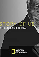 The Story of Us with Morgan Freeman
