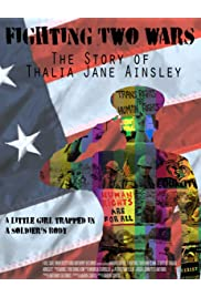 Fighting Two Wars: The Story of Thalia Jane Ainsley