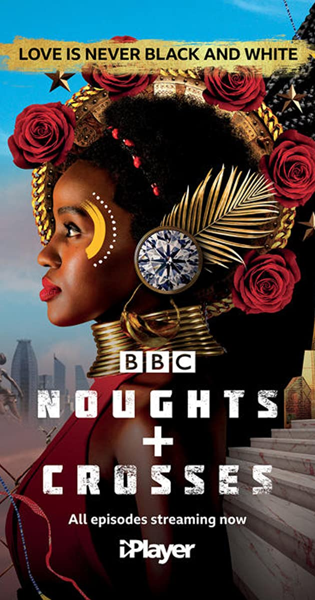 Noughts + Crosses (TV Series 2020– ) - IMDb