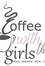 Coffee with the Girls
