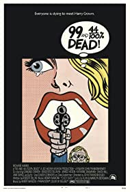 99 and 44/100% Dead! (1974) Poster - Movie Forum, Cast, Reviews