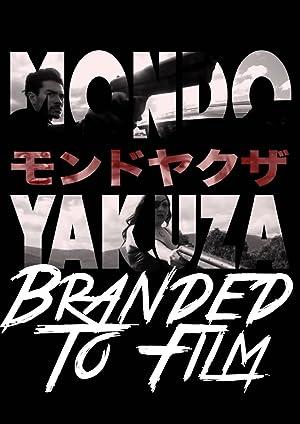Mondo Yakuza: Branded to Film