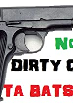 Dirty Cops-Ta Batsonia: The Vengeance