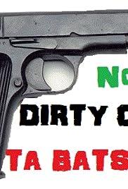 Dirty Cops-Ta Batsonia: The Vengeance Poster