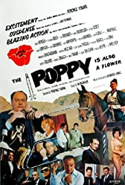 The Poppy Is Also a Flower (1966) Poster - Movie Forum, Cast, Reviews