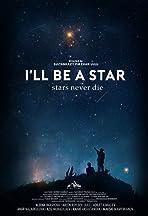 I'll Be A Star