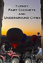 Turkey: Fairy Chimneys and Underground Cities
