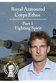 The Royal Armoured Corps Ethos: Part 1 - Fighting Spirit