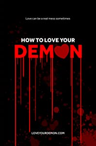 New movies dvdrip download How to Love Your Demon by none [Mpeg]
