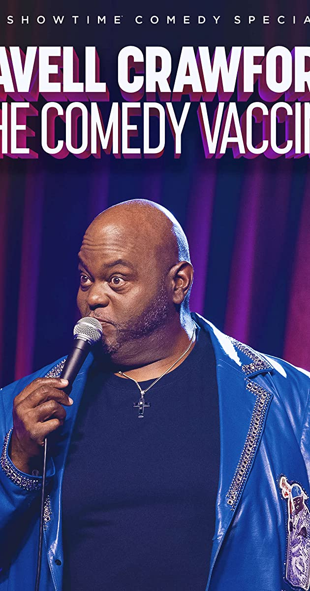 Lavell Crawford: The Comedy Vaccine (2021)