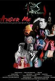Anger Me Poster