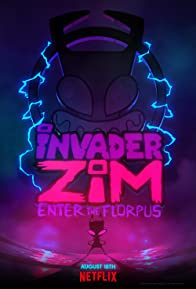 Primary photo for Invader ZIM: Enter the Florpus