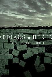 Guardians of Heritage: Die Hüter der Geschichte Poster
