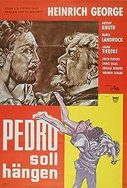 Pedro soll hängen Poster