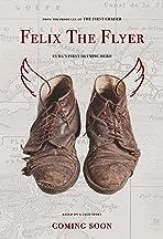 Felix the Flyer