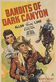 Bandits of Dark Canyon Poster