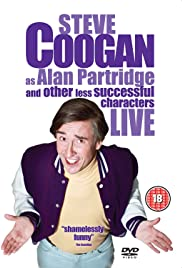 Steve Coogan Live: As Alan Partridge and Other Less Successful Characters Poster