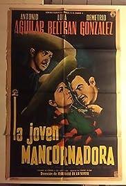 La joven Mancornadora Poster