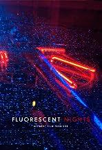Fluorescent Nights