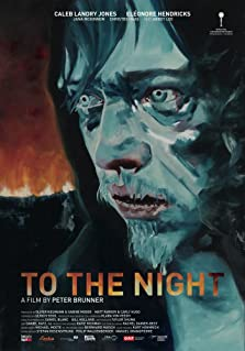 To the Night (2018)