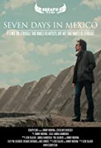 Seven Days in Mexico