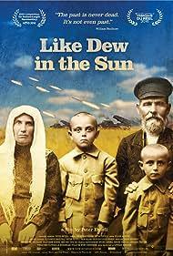 Like Dew in the Sun (2016)