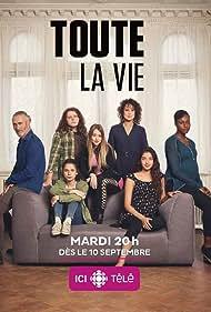 Roy Dupuis, Hélène Bourgeois Leclerc, and Cassandra Latreille in Toute la vie (2019)