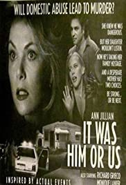 It Was Him or Us(1995) Poster - Movie Forum, Cast, Reviews