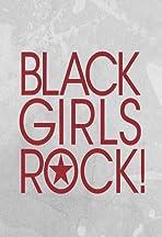 Black Girls Rock! 2017