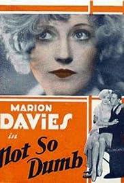 Not So Dumb(1930) Poster - Movie Forum, Cast, Reviews