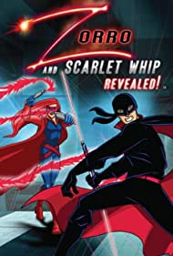 Zorro and Scarlet Whip Revealed! (2010)