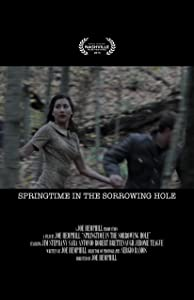 Direct download action movies Springtime in the Sorrowing Hole by none [720p]