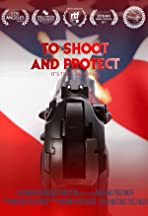 To Shoot and Protect