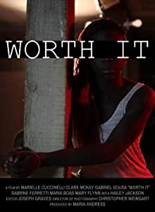 Worth It full movie 720p download