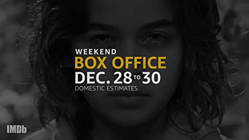 Weekend Box Office: Dec. 28 to 30