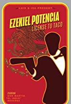 Ezekiel Potencia: License to Taco