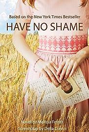 Have No Shame Poster