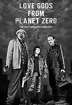 Love Gods from Planet Zero