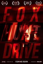 Fox Hunt Drive Poster