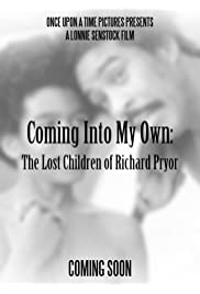 Coming Into My Own: The Lost Children of Richard Pryor