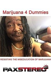 Primary photo for Marijuana 4 Dummies