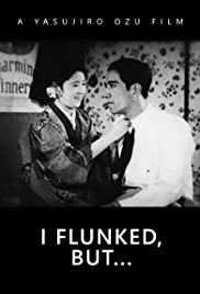 I Flunked, But... Poster
