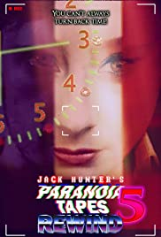Paranoia Tapes 5: Rewind Poster